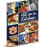 All in the Kitchen: Cooking for the Auburn Family-Topel