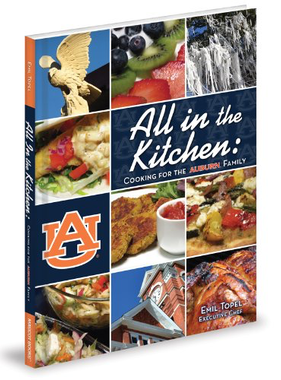 All in the Kitche: Cooking for the Auburn Family-Topel