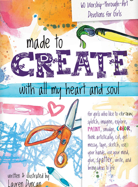 Made to Create With All My Heart and Soul