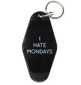 Three Potato Four Key Tag - I Hate Mondays