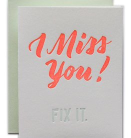 Ladyfingers Letterpress I Miss You, Fix It