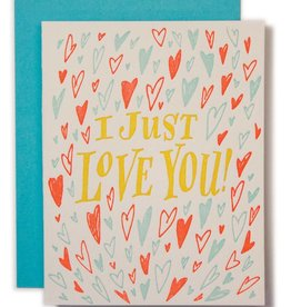 Ladyfingers Letterpress I Just Love You