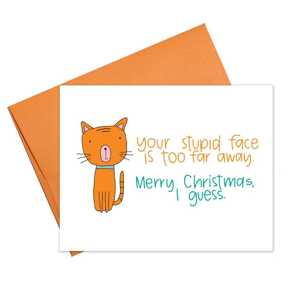 Colette Paperie Holiday Your Stupid Face
