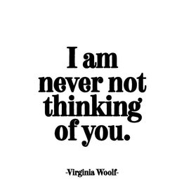 Quotable Never Not Thinking of You