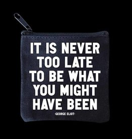 Quotable Never Too Late Mini Pouch