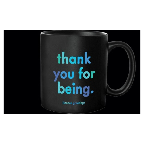 Quotable Thank You For Being Mug