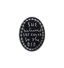 Old English Company She Believed Enamel Pin