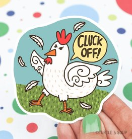 Turtle's soup Cluck Off Sticker