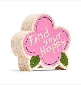 Compendium Find Your Happy Wooden Sign