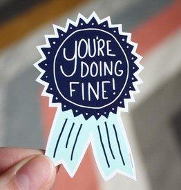 Free Period Press You're Doing Fine Sticker