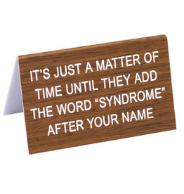 """About Face Add """"Syndrome"""" Sign"""
