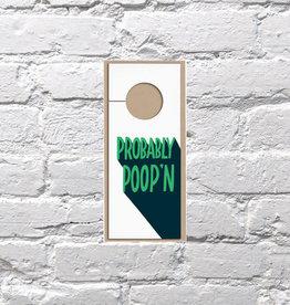 Bench Pressed Poop n Door Hanger