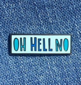 Near Modern Disaster Oh Hell No Enamel Pin