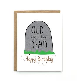 Public School Paper Co. Old & Dead Birthday