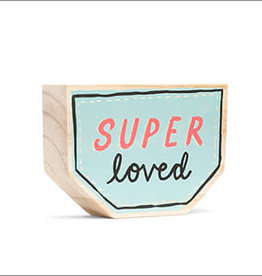 Compendium Super Loved Wooden Sign