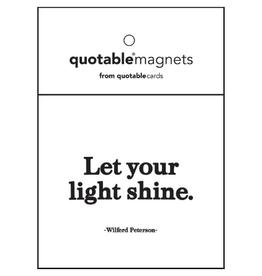 Quotable Let Your Light Shine Magnet