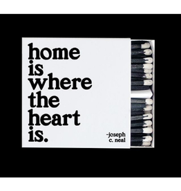 Quotable Home Is Where Matches