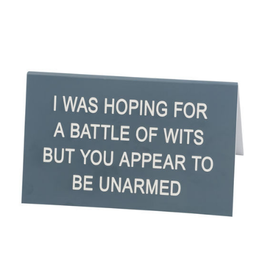 About Face Battle of Wits Sign