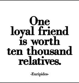 Quotable One Loyal Friend Magnet