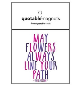 Quotable May Flowers Always Magnet