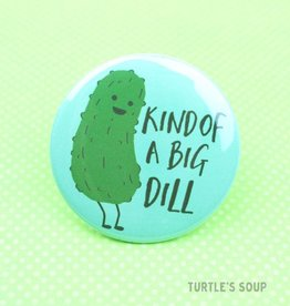 Turtle's soup Big Dill Pin