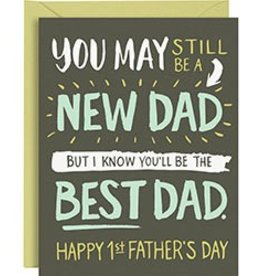 Waste Not Paper New Dad Best Dad Card
