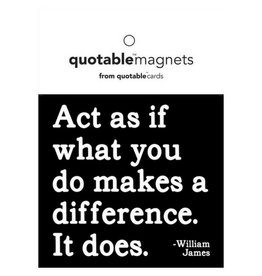 Quotable Act As If Magnet
