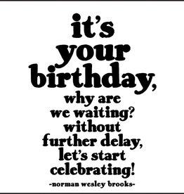Quotable It's Your Birthday