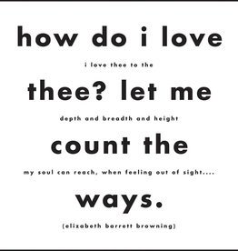 Quotable How Do I Love Thee
