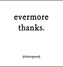 Quotable Evermore Thanks