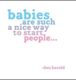 Quotable Babies are Such Nice