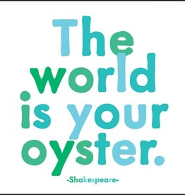 Quotable World Your Oyster