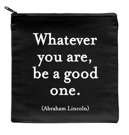Quotable Whatever You Are Pouch