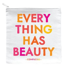 Quotable Everything Has Beauty Pouch