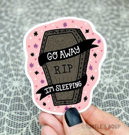 Turtle's soup Go Away Coffin Sticker