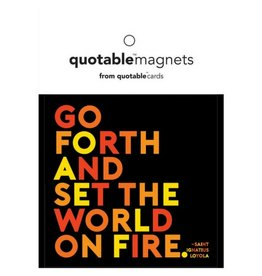 Quotable Go Forth Magnet