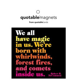 Quotable We All Have  Magic Magnet