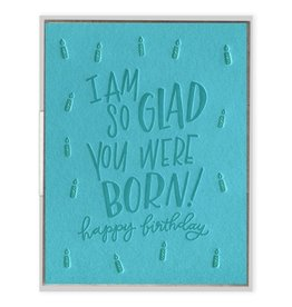 Ink Meets Paper So Glad You Were Born Card