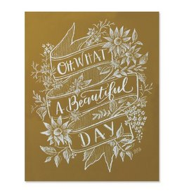 Lily & Val Oh What A Beautiful Day Print 8x10