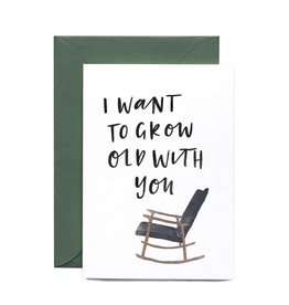 In the Daylight Grow Old With You Card