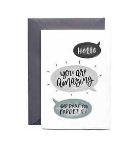 In the Daylight You Are Amazing Card
