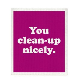 Boldfaced You Clean Up Nicely Dishcloth