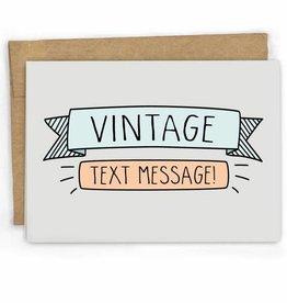 Fresh! Vintage Text Message