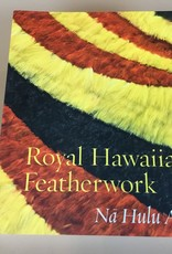 ROYAL HAWAII FEATHERWORK BOOK