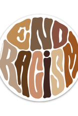 "End Racism Sticker (3""x3"")"