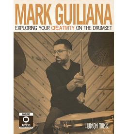 Hal Leonard Mark Guiliana – Exploring Your Creativity on the Drumset