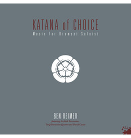 Vinyle Katana Of Choice - Ben Reimer