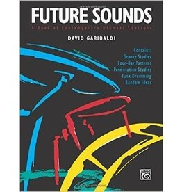 Alfred Music Future Sounds, David Garibaldi Method