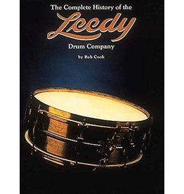 Hal Leonard The Complete History of the Leedy Drum Company by Rob Cook Percussion