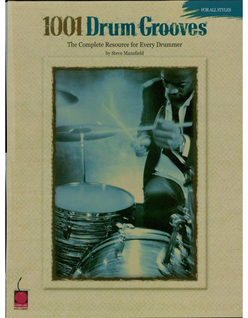Hal Leonard 1001 Drum Grooves The Complete Resource for Every Drummer by Steve Mansfield Percussion